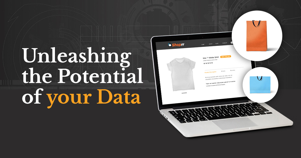 Unleashing the potential of your data