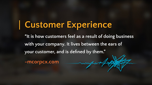 Create a Great Customer Experience
