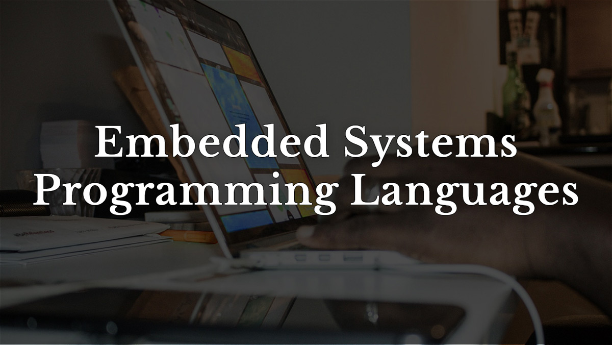 Embedded system programming languages