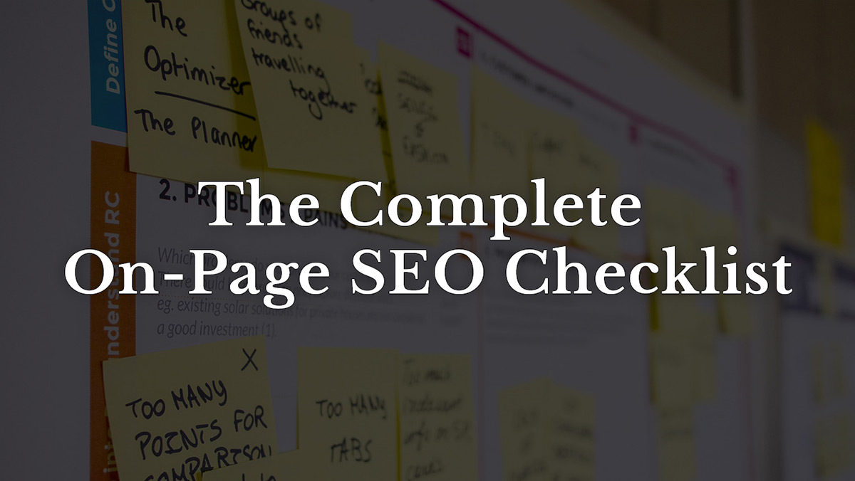 The Complete On-Page SEO Checklist