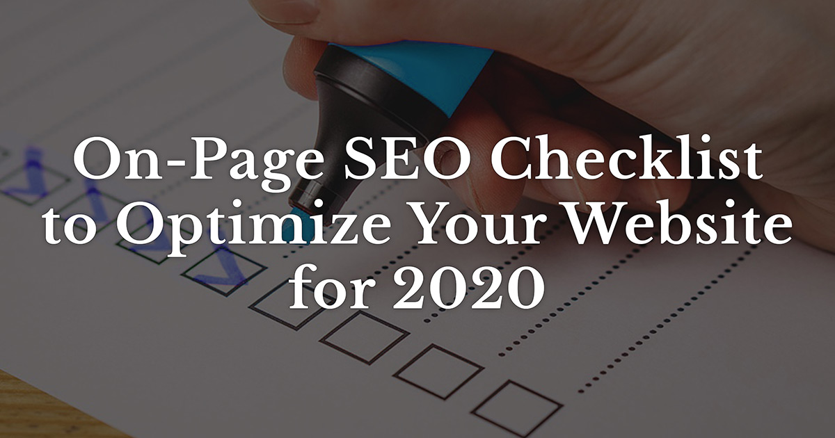 SEO Checklist to Optimize Your Website for 2020