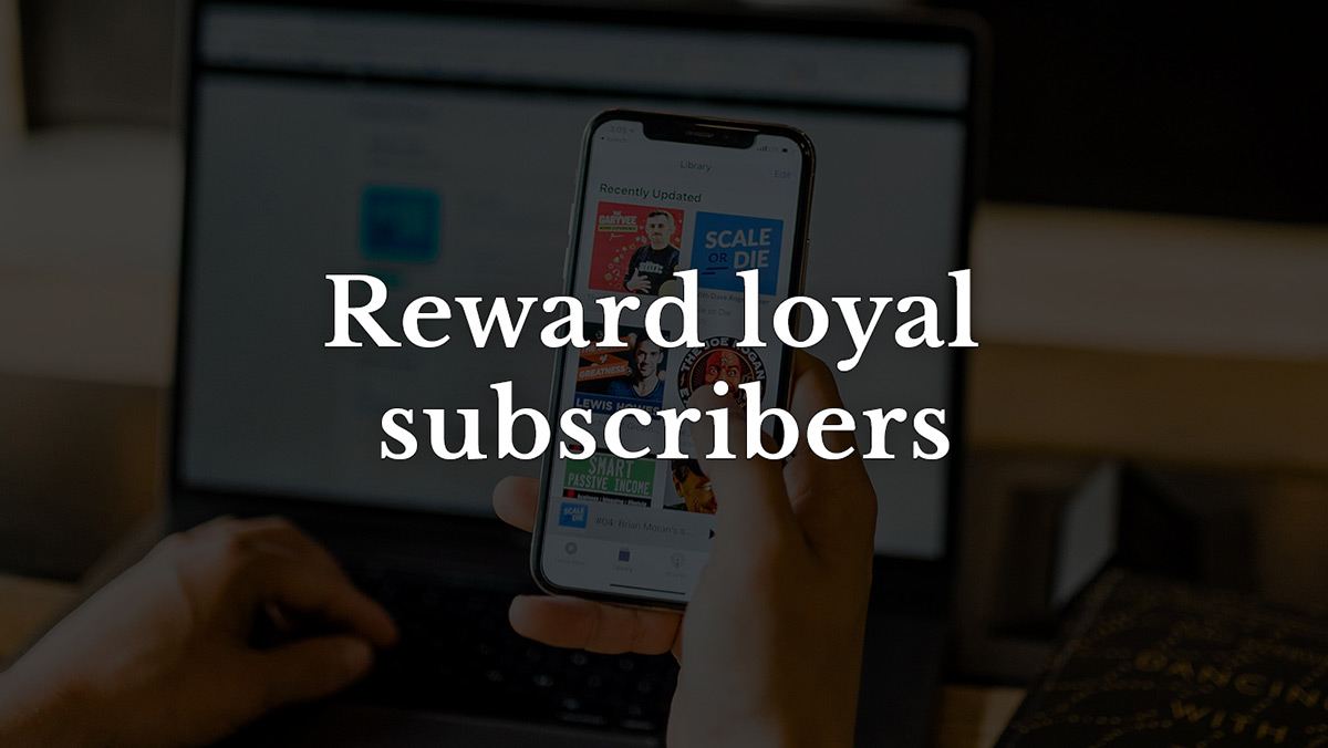Reward email marketing subscribers