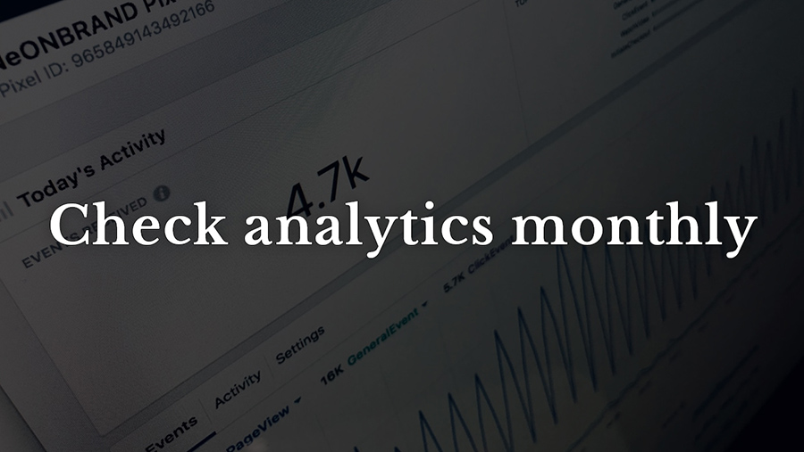 Check analytics monthly