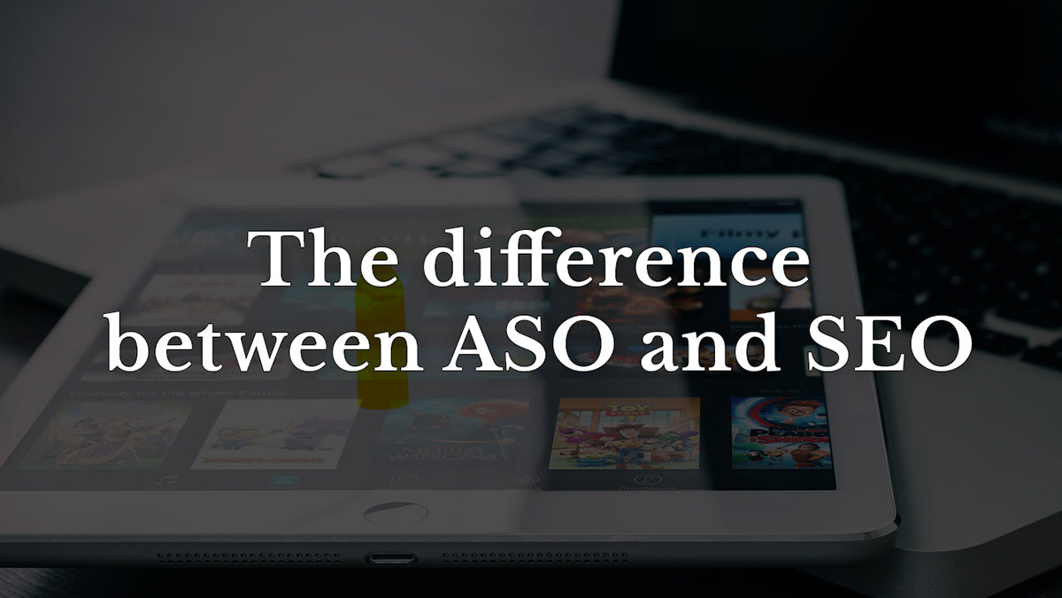 The difference between ASO and SEO