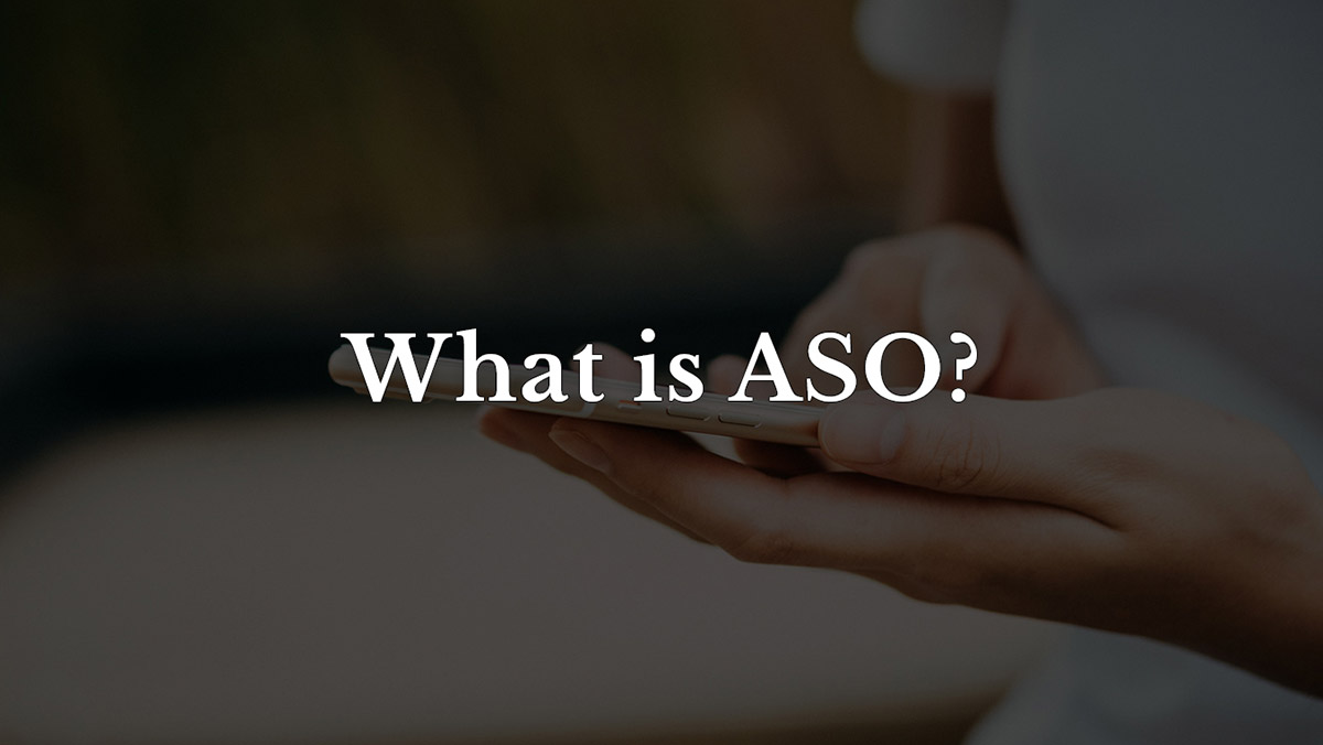 What is ASO?